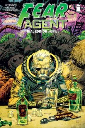 Fear Agent: Final Edition, Vol. 3 TP