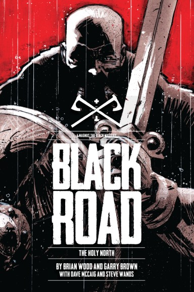 Black Road: The Holy North HC