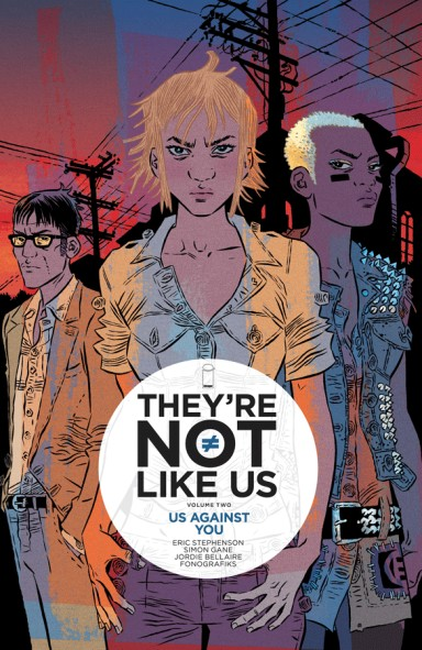 They're Not Like Us Vol. 2 TP