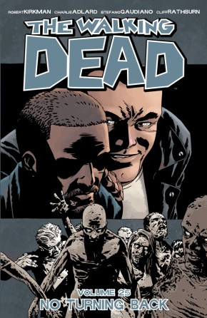 The Walking Dead, Vol. 25: No Turning Back TP