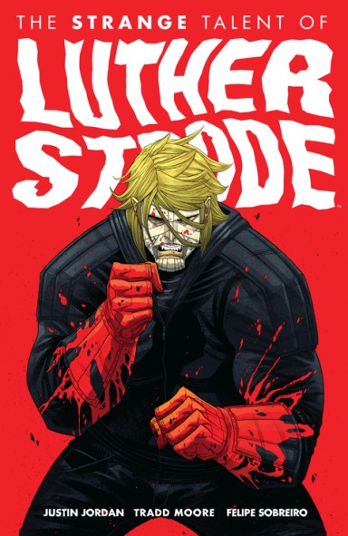 The Strange Talent of Luther Strode, Vol. 1
