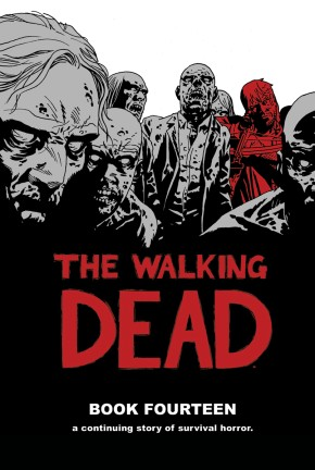The Walking Dead, Book 14 HC