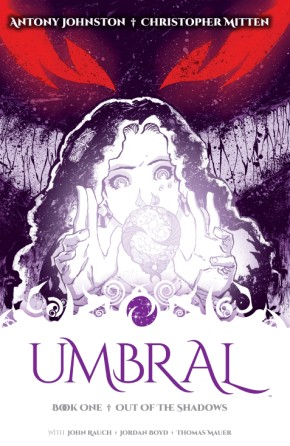 Umbral, Vol. 1: Out of the Shadows TP