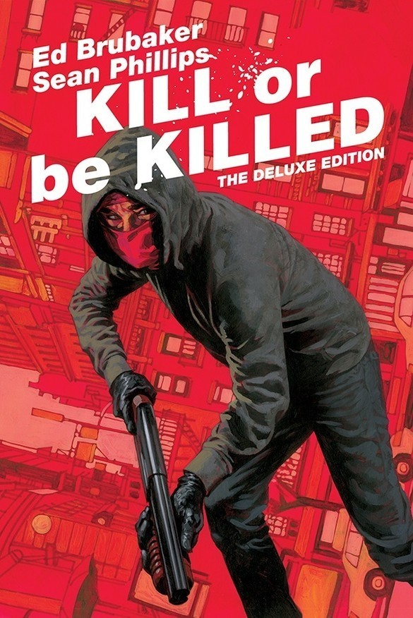 Kill or Be Killed Deluxe Edition Hardcover