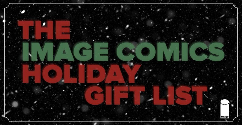 The 2019 Image Comics Holiday Gift List