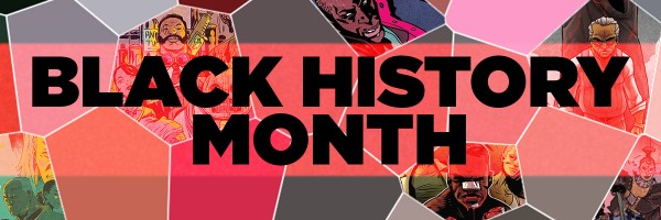 Essential Comics to Read for This Black History Month