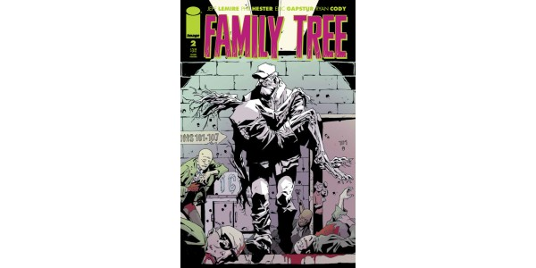 FAN HYSTERIA FOR JEFF LEMIRE AND PHIL HESTER'S BODY HORROR FAMILY TREE DRIVES MULTIPLE COPY SELL-OUT AT DISTRIBUTOR