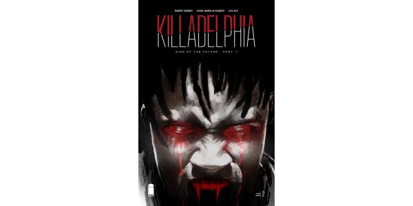 CUSTOMER BLOODLUST FOR KILLADELPHIA UNQUENCHABLE, MULTIPLE COPIES RUSHED BACK TO PRINT