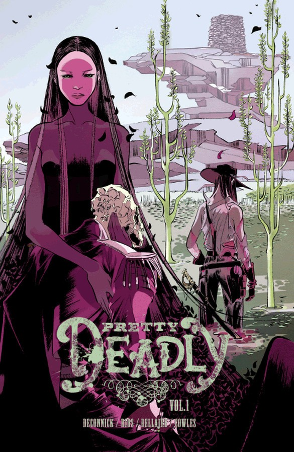 Pretty deadly volume 1 the shrike tp 12b859f06b