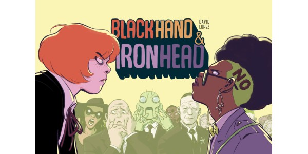 FAN-FAVORITE BLACKHAND & IRONHEAD WEBCOMIC WILL BE COLLECTED INTO A HARDCOVER EDITION FROM IMAGE COMICS THIS SEPTEMBER