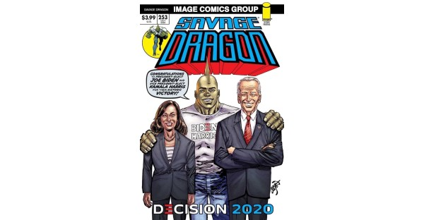 SAVAGE DRAGON #253 BACK TO PRINT WITH COVER ART IN CELEBRATION OF BIDEN/HARRIS WIN