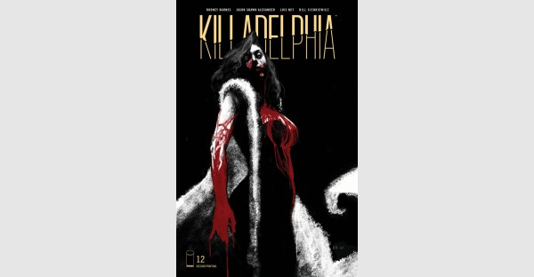 KILLADELPHIA #12 INVENTORY SUCKED DRY, SERIES SINKS TEETH INTO REPRINT