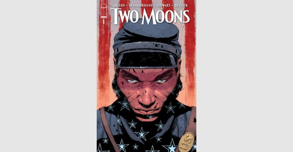 A NEW HORROR SERIES FOR FANS OF MANIFEST DESTINY & AMERICAN VAMPIRE LAUNCHES IN JOHN ARCUDI'S TWO MOONS OUT THIS FEBRUARY