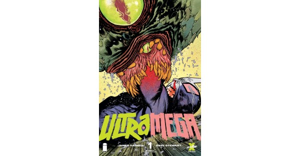 JAMES HARREN'S ULTRAMEGA #1 SLAMS INTO A SECOND PRINTING & DEBUTS NEW ISSUE #2 VARIANT COVERS