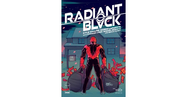 "RADIANT BLACK #6 SPECIAL TO FEATURE ART BY LEGENDARY DAVID ""DARKO"" LAFUENTE & GUEST CO-WRITER CHERISH CHEN"