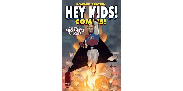 HEY KIDS! COMICS!'S NEW STORY ARC REVEALS THE ENTERTAINMENT INDUSTRY'S BIGGEST SECRETS IN PROPHETS & LOSS OUT THIS MAY