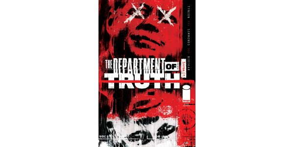 BESTSELLING SERIES THE DEPARTMENT OF TRUTH SELLS-OUT, RUSHED TO FIFTH PRINTING