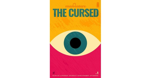 BESTSELLING CREATIVE TEAM CHELSEA CAIN, LIA MITERNIQUE, & KATE NIEMCZYK REUNITE FOR MAN-EATERS: THE CURSED THIS JULY