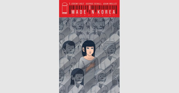 MADE IN KOREA A BREAKOUT HIT, DEBUT ISSUE RUSHED BACK TO PRINT