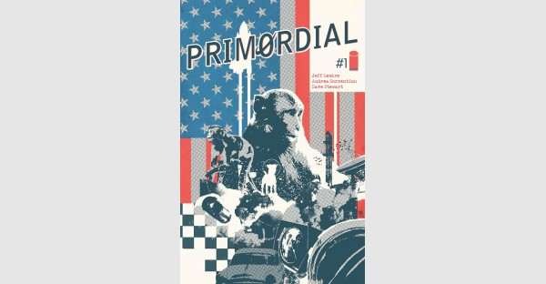 GIDEON FALLS' JEFF LEMIRE & ANDREA SORRENTINO TO LAUNCH NEW SERIES PRIMORDIAL THIS SEPTEMBER