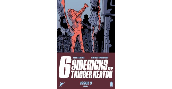 GET FAST & FURIOUSLY TANKED WITH KYLE STARKS & CHRIS SCHWEIZER IN THE SIX SIDEKICKS OF TRIGGER KEATON #3
