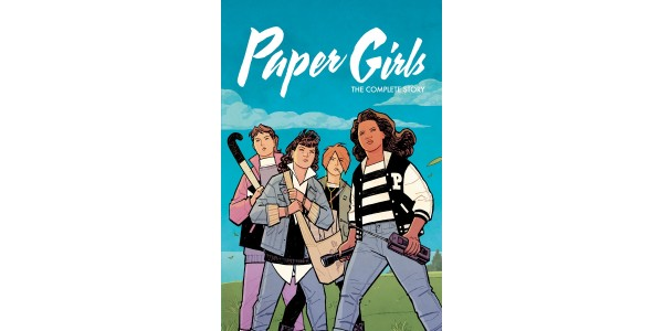 ENTIRE EISNER AWARD WINNING PAPER GIRLS SERIES TO BE COLLECTED INTO TRADE PAPERBACK COMPENDIUM & FEATURE NEW COVER ART