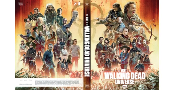 AMC NETWORKS, SKYBOUND ENTERTAINMENT & IMAGE COMICS REVEAL BOOK COVER IMAGE FOR THE ART OF AMC'S THE WALKING DEAD UNIVERSE