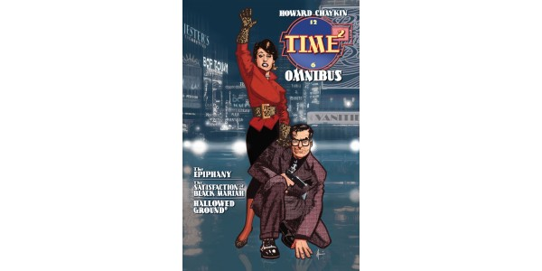 HOWARD CHAYKIN'S TIME² CELEBRATES 35TH ANNIVERSARY WITH LONG AWAITED CONCLUSION IN UPCOMING OMNIBUS HARDCOVER EDITION