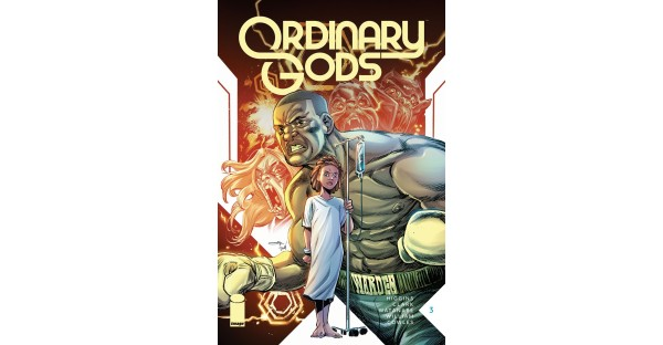 KEY ISSUE ORDINARY GODS #3 SELLS OUT, RUSHED BACK TO PRINT