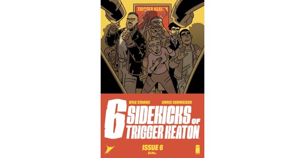 WILL WE EVER FIND OUT WHODUNNIT IN THE FINALE OF KYLE STARKS & CHRIS SCHWEIZER'S THE SIX SIDEKICKS OF TRIGGER KEATON???