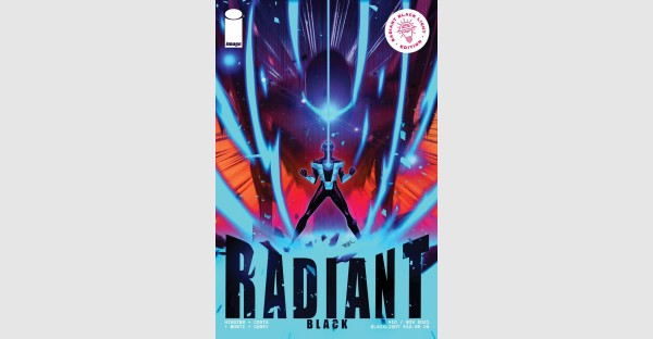 SHINY NEW PREVIEW PAGES FROM RADIANT BLACK #10'S BLACKLIGHT EDITION REVEALED